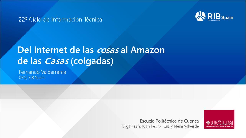 Del Internet de las cosas al Amazon de las Casas (colgadas)