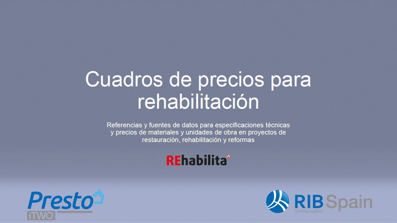 Cuadros de precios para rehabilitación